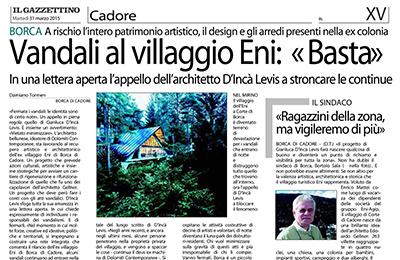31 marzo, Il Gazzettino - Vandali al Villaggio Eni: ≪Basta≫