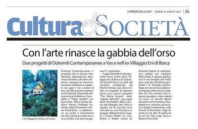 20 agosto, Corriere delle Alpi -  Con l'arte rinasce la gabbia dell'orso