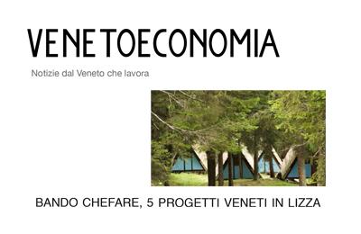 9 settembre 2015, Venetoeconomia - bando chefare, 5 progetti veneti in lizza