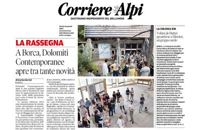 12 luglio, Corriere delle Alpi - A Borca, Dolomiti Contemporanee apre tra tante novità