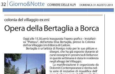 31 agosto, il Corriere delle Alpi - Opera della Bertaglia a Borca