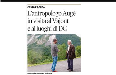 17 agosto, Corriere delle Alpi - L'antropologo Augé in visita ai luoghi di DC