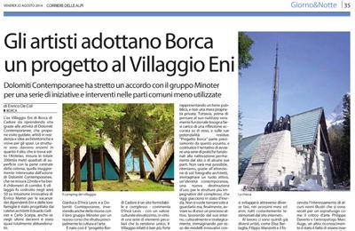 22 agosto, Corriere delle Alpi - Gli artisti adottano Borca. Un progetto al Villaggio Eni