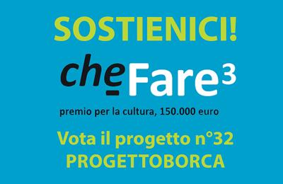 progettoborca-in-cheFare3_vota-il-progetto_evid