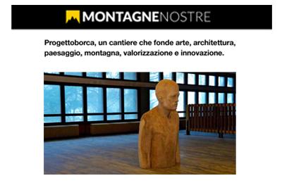October 16, Montagne Nostre - Progettoborca, un cantiere che fonde arte, architettura, paesaggio, montagna, valorizzazione e innovazione
