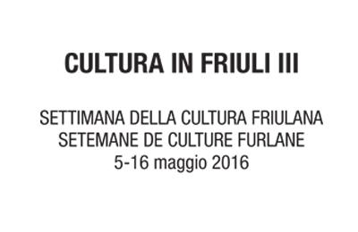 Maggio 2017 - Cultura in Friuli