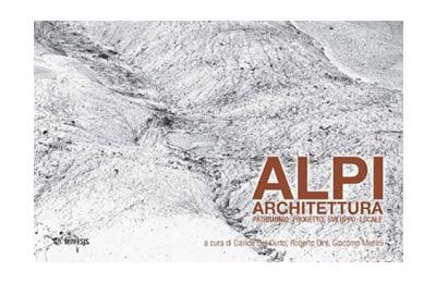 Gennaio – Alpi, Architettura, Patrimonio - Mimesis Edizioni