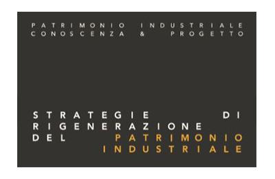 Gennaio – Strategie di rigenerazione del patrimonio industriale - Edifir Edizioni